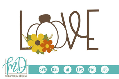 Love Pumpkin SVG Morgan Day Designs