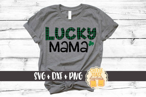 Lucky Mama - Buffalo Plaid - St. Patrick's Day SVG PNG DXF Cut Files SVG Cheese Toast Digitals