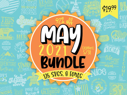 May 2021 SVG and Fonts Bundle Bundle So Fontsy Design Shop