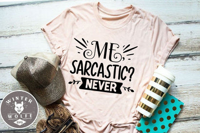 Me sarcastic never SVG cut file - commercial use SVG DXF PNG EPS SVG WinterWolfeSVG