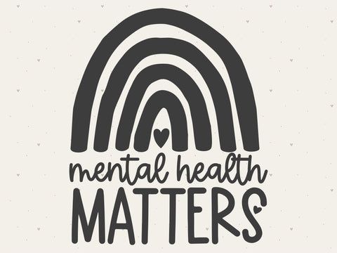 Mental Health Matters Rainbow SVG File SVG Toteally Creations