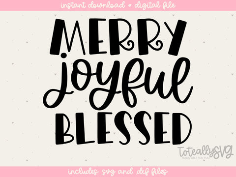 Merry, Joyful, Blessed, Christmas Holiday SVG Design SVG Toteally Creations