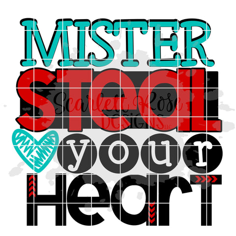 Mister Steal Your Heart SVG SVG Scarlett Rose Designs