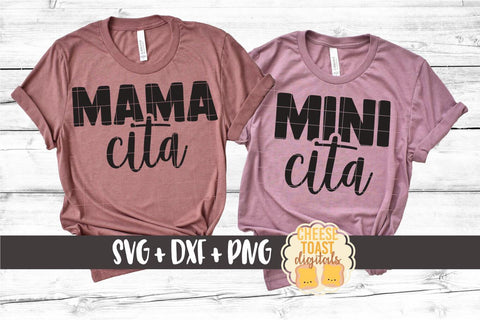 Mommy and Me SVG - Mamacita | Minicita SVG Cheese Toast Digitals