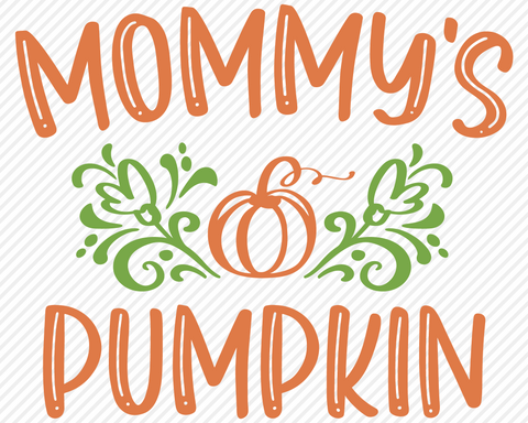 Mommy's Pumpkin | Fall SVG SVG Texas Southern Cuts