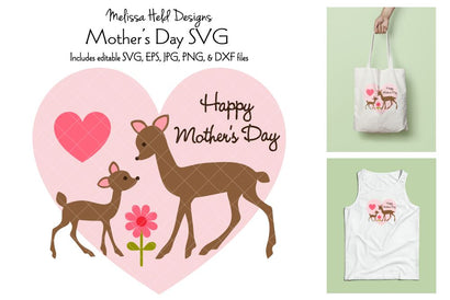 Mothers Day Graphic with Deer SVG Melissa Held Designs