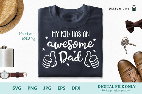 My kid has an awesome Dad SVG Design Owl