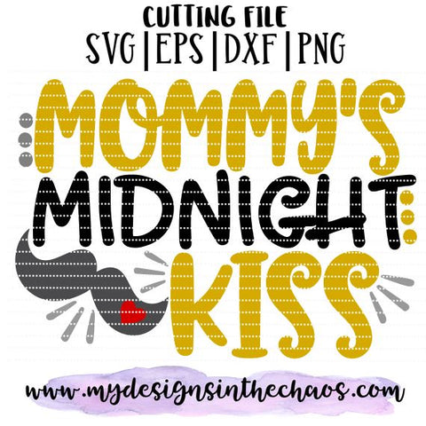 New Years Kiss SVG Design | Holiday Cutting File | Boy Mom SVG My Designs in the Chaos