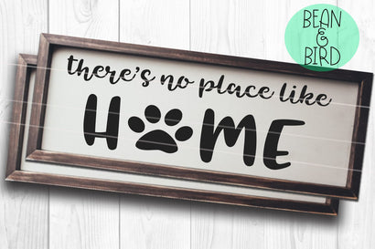 No Place Like Home Pet Design SVG Bean & Bird