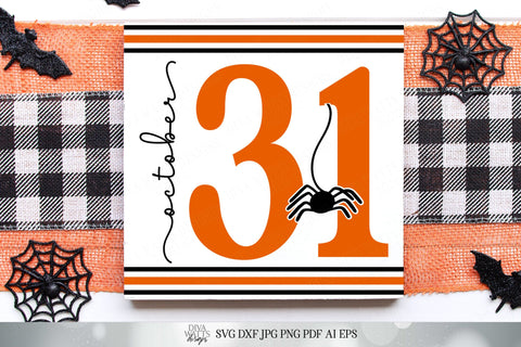 October 31 with Spider Date Sign | Cutting File | DXF SVG and More! | Halloween | Fall | Autumn | Stripes Grainsack SVG Diva Watts Designs