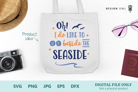Oh I do like to be beside the seaside SVG Design Owl
