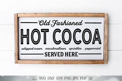 Old Fashioned Hot Cocoa | Cutting File | Christmas Hot Chocolate Bar Sign | SVG DXF and More | SVG Diva Watts Designs
