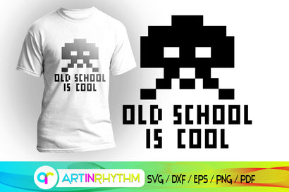 old school is cool SVG Artinrhythm shop