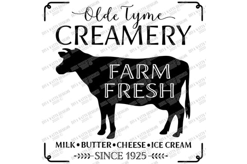Olde Tyme Creamery | Cutting File | Farm Fresh | Farmhouse Rustic Kitchen Sign | Butter Milk Cheese Ice Cream SVG Diva Watts Designs