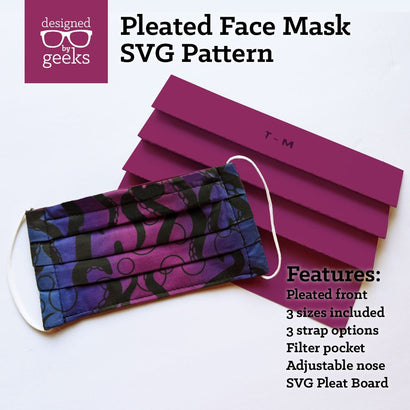 Pleated Face Mask SVG Sewing Pattern with Pleat Board SVG Designed by Geeks