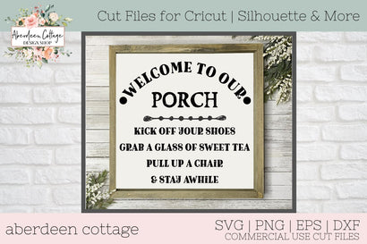 Porch Welcome Sign SVG SVG Aberdeen Cottage