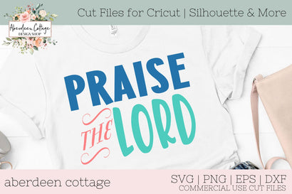 Praise The Lord SVG SVG Aberdeen Cottage