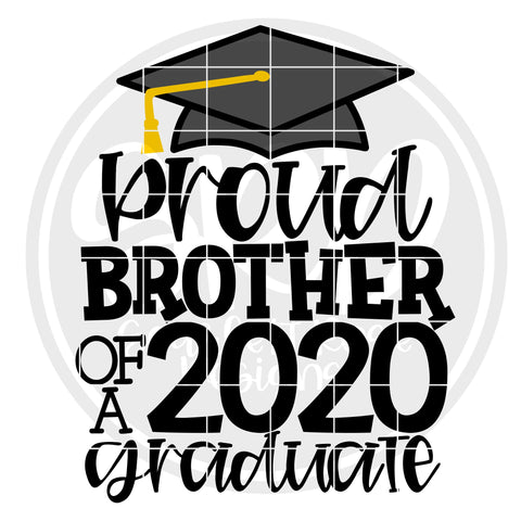 Proud Brother of a 2020 Graduate SVG SVG Scarlett Rose Designs