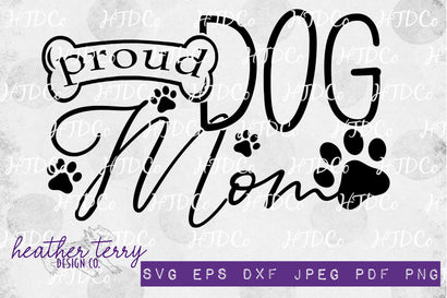 Proud Dog Mom svg, dog bone svg, I love dogs SVG Heather Terry Design Co.