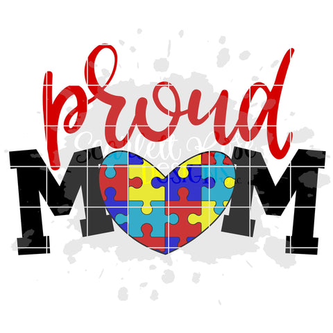 Proud Mom - Autism SVG SVG Scarlett Rose Designs