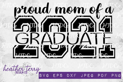 Proud Mom of Graduate svg, 2021 Graduate svg, Graduation svg, Proud mom svg, Senior 2021 svg, Mother of Graduate 2021, Senior 2021 mom SVG Heather Terry Design Co.