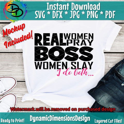 Real Women Pray Boss Women Slay SVG DynamicDimensionsDesign