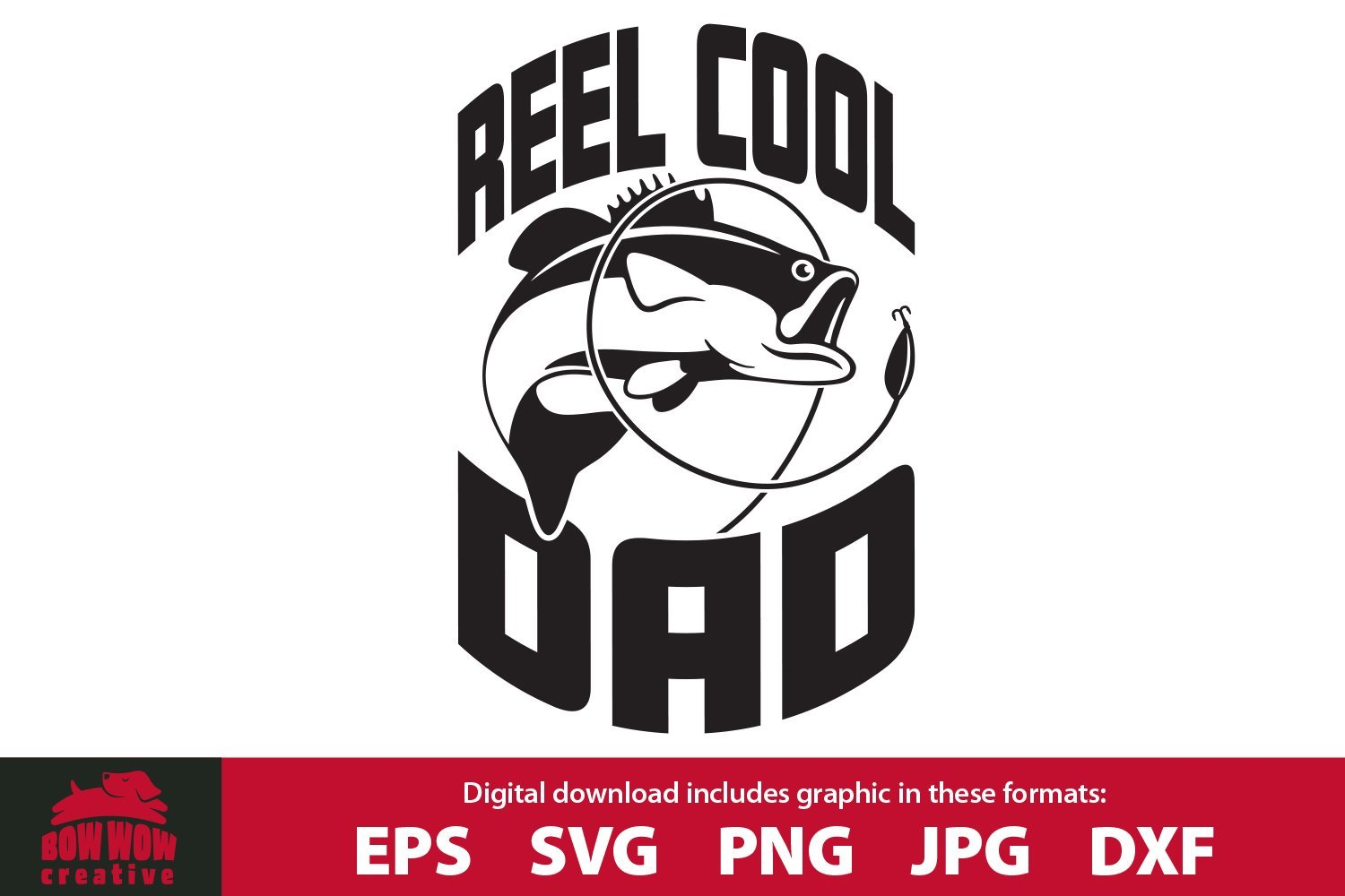 Download Reel Cool Dad Fishing Svg Cutting File For Dad So Fontsy