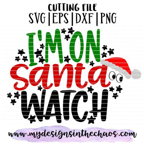 Santa Watch SVG File | Holiday Cut File | Christmas SVG SVG My Designs in the Chaos