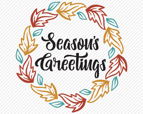 Seasons Greetings | Fall SVG SVG Texas Southern Cuts