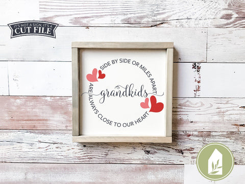 Side by Side or Miles Apart SVG | Valentine's Day svg | Grandkids svg | Grandparents svg SVG LilleJuniper