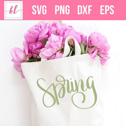Spring Hand Lettered Cut File SVG Kelly Leigh Creates
