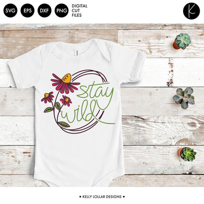 Stay Wild Flower SVG Kelly Lollar Designs