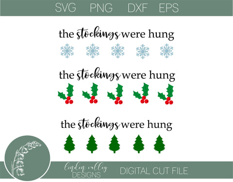 Stockings Were Hungs SVG|Christmas SVG SVG Linden Valley Designs