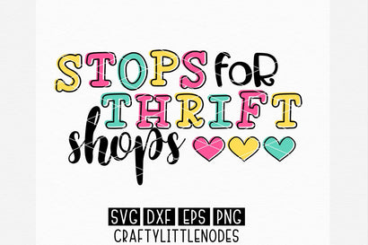 Stops For Thrift Shops SVG CraftyLittleNodes