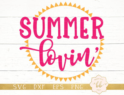 Summer Lovin SVG Blessed Belle Studio
