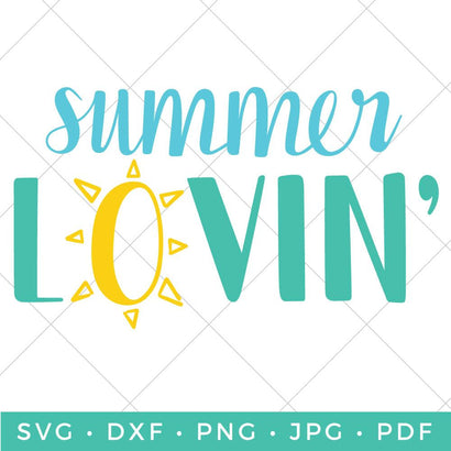 Summer Lovin' SVG Hey Let's Make Stuff