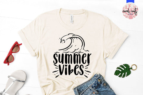 Summer vibes – Summer SVG EPS DXF PNG Cutting Files SVG CoralCutsSVG