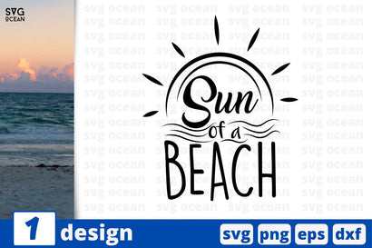 Sun of a beach, Summer quotes cricut svg SVG SvgOcean