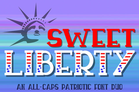 Sweet Liberty - An All-Caps Patriotic Font Duo Font Laura Swanson Design