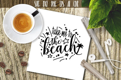 Take me to the beach SVG SVG VectorSVGdesign