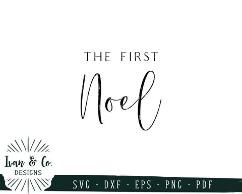 The First Noel SVG Files | Christmas | Holidays | Winter SVG (757395511) SVG Ivan & Co. Designs