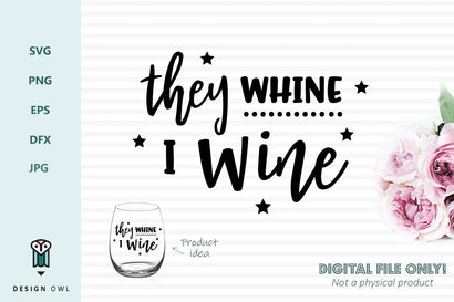 They whine I wine SVG Design Owl