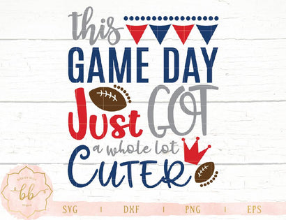 This Game Day Just Got a Whole Lot Cuter SVG Blessed Belle Studio