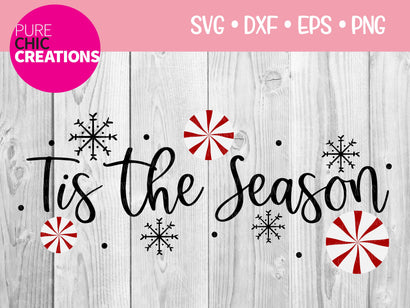 Tis The Season - Cricut - Silhouette - svg - dxf - eps - png - Digital File - SVG Cut File - Christmas SVG - Christmas clipart - clipart SVG Pure Chic Creations