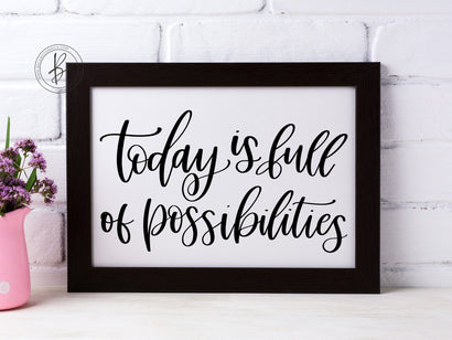 Today is Full of Possibilities SVG SVG Beck McCormick