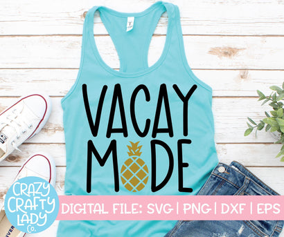 Vacay Mode | Summer SVG Cut File SVG Crazy Crafty Lady Co.
