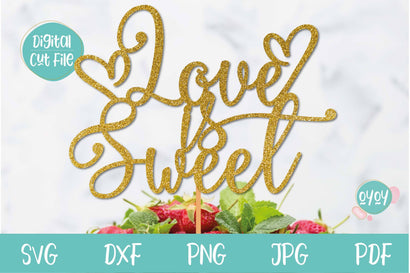 Valentines SVG | Love is sweet Cake Topper SVG SVG OyoyStudioDigitals