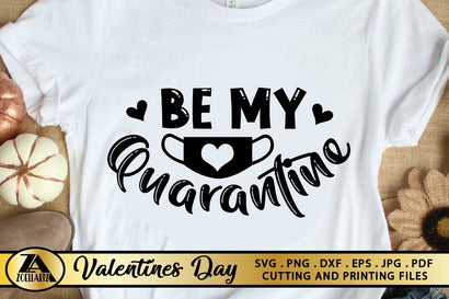 Valentines SVG Quarantine SVG Valentines Day SVG cut Files SVG zoellartz