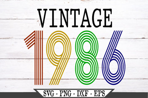 Vintage 1986 SVG Vector Cut File SVG My Sassy Gifts