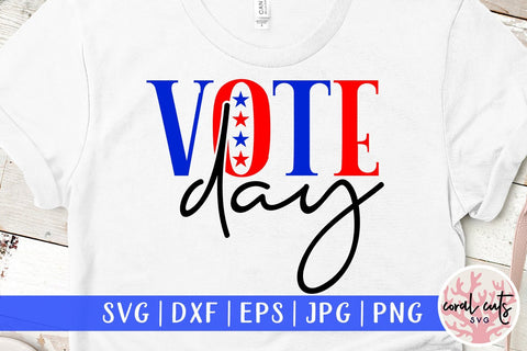 Vote day - US Election SVG EPS DXF PNG SVG CoralCutsSVG